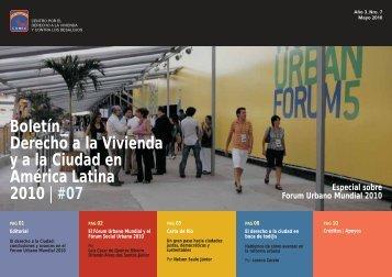 Informe Especial sobre el Forum Urbano Mundial 2010