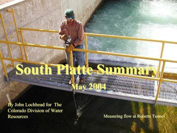 South Platte Summary - Colorado Division of Water Resources