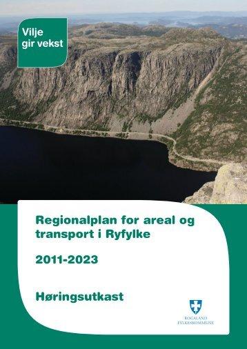 Regionalplan for areal og transport i Ryfylke 2011 ... - Politiske saker