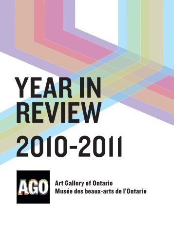 Year in Review 2011 (PDF 4.0 MB) - Art Gallery of Ontario