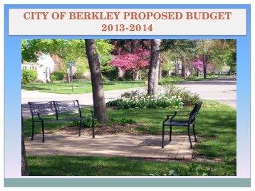 2013-14 Proposed Budget Presentation - City of Berkley