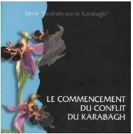 LE COMMENCEMENT DU CONFLIT DU KARABAGH