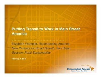 Putting Transit to Work in Main Street America