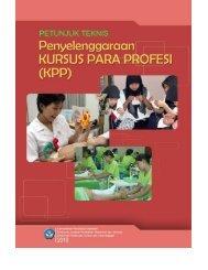 Petunjuk Teknis Penyelenggaraan Kursus Para Profesi (KPP)