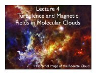 Lecture 4 Turbulence and Magnetic Fields in Molecular Clouds
