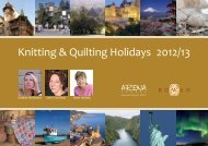 Knitting & Quilting Holidays 2012/13 - Arena Travel
