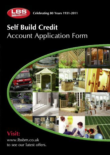 Please click here to download a Self Build Credit Account ...