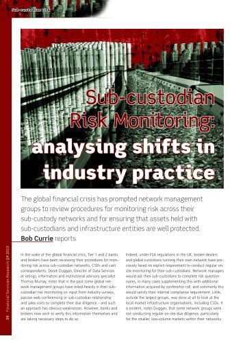 Sub-custodian Risk Monitoring: - Financial Services Research