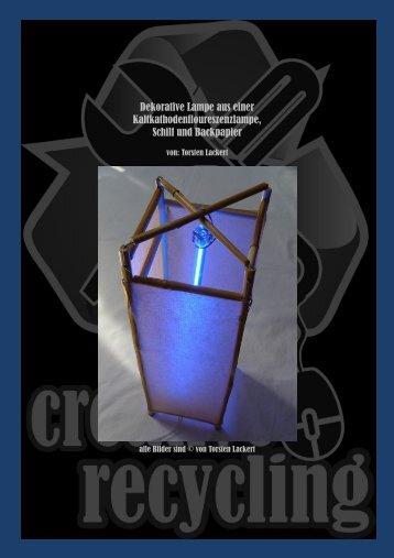 Dekorative Lampe aus einer Kaltkathodenfloureszenzlampe, Schilf ...