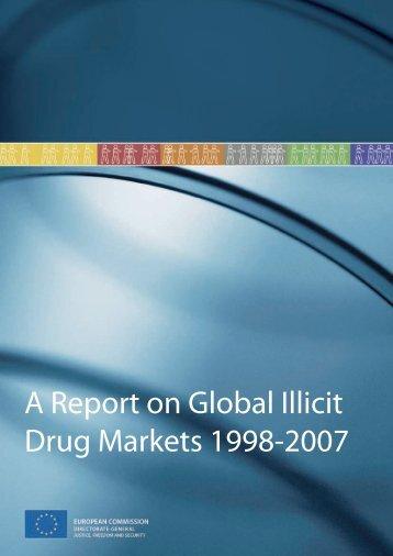 Report on Global Illicit Drug Markets 1998-2007 - European ...