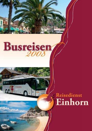 und Halbtagesfahrten 2008 - Reisedienst Einhorn