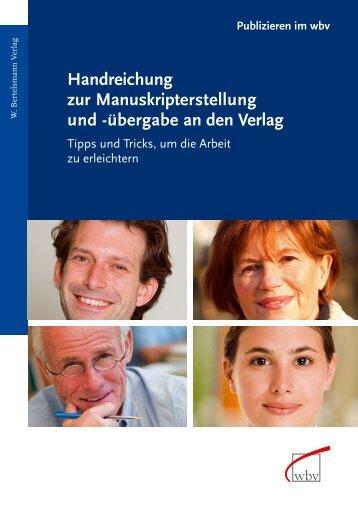 Handreichung zur Manus kript erstellung und - W. Bertelsmann Verlag