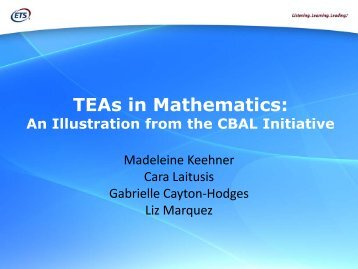 TEAs in Mathematics: - The K-12 Center at ETS