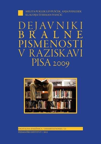 Dejavniki bralne pismenosti v raziskavi PISA 2009 - Pedagoški inštitut