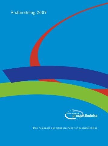 Årsberetning 2009 - Norsk senter for prosjektledelse - NTNU
