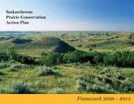 2009-2013 SK PCAP Framework - Prairie Conservation Action Plan