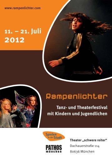 11. – 21. Juli 2012 - Rampenlichter