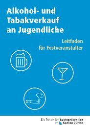 und Tabakverkauf an Jugendliche - Suchtprävention im Kanton Zürich