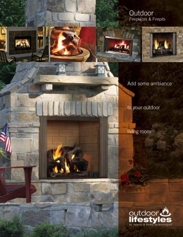Fireplaces & Firepits - Hearth & Home Technologies