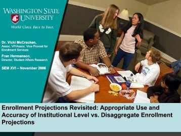 Enrollment Projections Revisited: Appropriate Use and ... - AACRAO