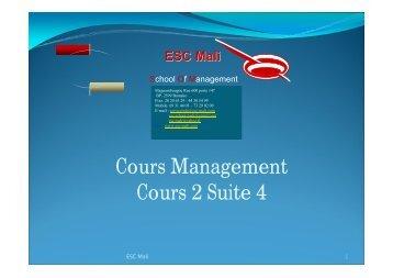 Cours Management Cours 2 Suite 4 - ESC MALI
