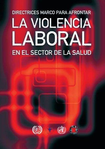 Directrices marco para afrontar la violencia laboral en el ... - BVSDE