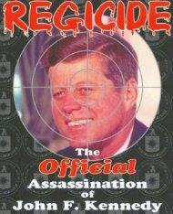 Regicide-The Official Assassination of JFK (2002 ... - preterhuman.net