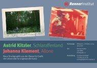 Astrid Kitzler, Schlaraffenland Johanna Klement ... - Renner Institut