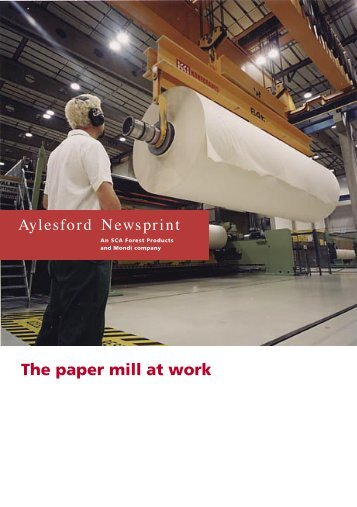 The paper mill at work - Aylesford Newsprint