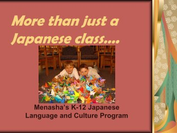 Menasha's K-12 Japanese Language and Culture Program