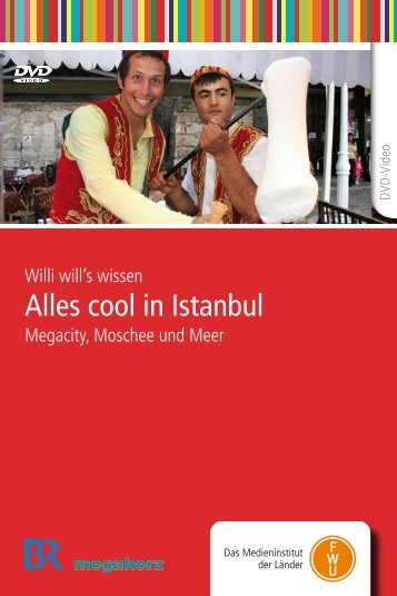 Willi will's wissen: Alles cool in Istanbul