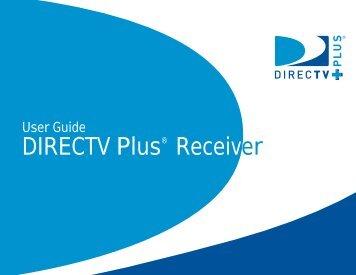 User Guide - DIRECTV Plus® Receiver - DBSInstall.com