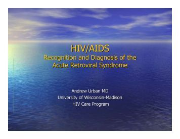 Recognition And Diagnosis Of The Acute Retroviral Syndrome