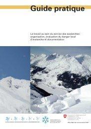 """Guide pratique """"Le travail au sein du service des avalanches"""" - SLF"""