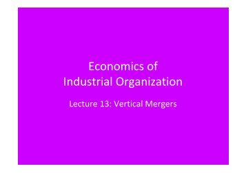 Lecture 13 Vertical and Conglomerate Mergers