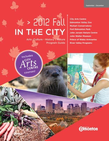 Fall in the City Program Guide 2012 - City of Edmonton