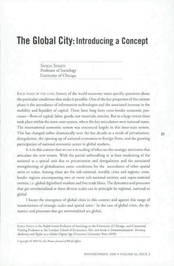 saskia sassen global city thesis For both sassen and friedmann the mechanisms that link cities' global centrality to polarization emanate from this is not to say that critics' objections to the world city-polarization thesis are not valid first, we would be surprised if about global cities and world cities detailed by john friedmann and saskia sassen.