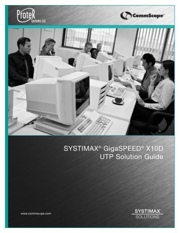 SYSTIMAX®GigaSPEED®X10D UTP Solution Guide