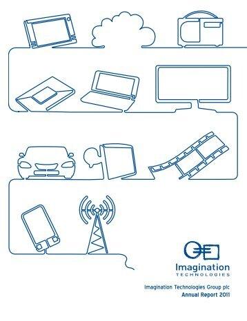 Imagination Technologies Plc Group Annual Report 2011