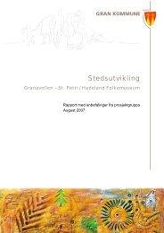 Sluttrapport stedsutvikling Granavollen - St.Petri - Gran kommune