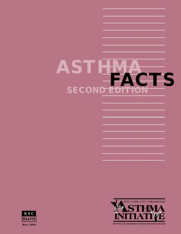 Asthma Facts, Second Edition - NYC.gov