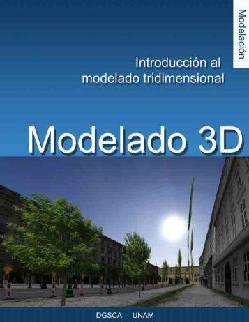 Introducción al modelado tridimensional - Páginas Personales UNAM