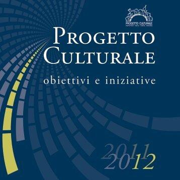 obiettivi e iniziative - Progetto Culturale