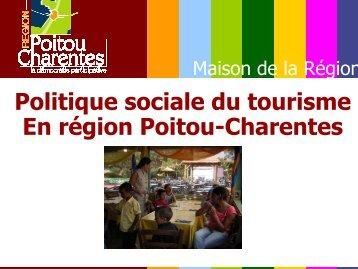 Politique sociale du tourisme En région Poitou-Charentes - Unat