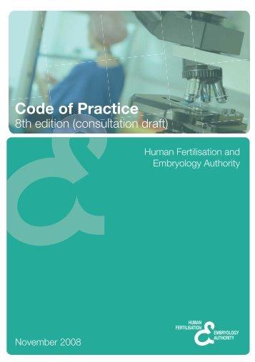 Draft 8th Code of Practice - Human Fertilisation & Embryology ...