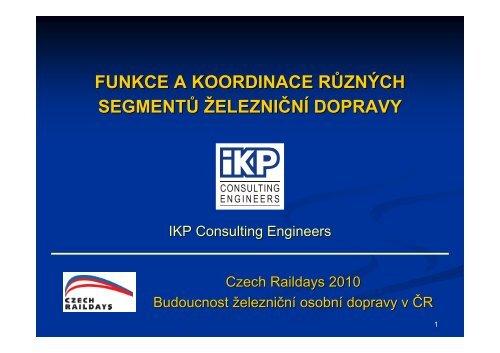 funkce a koordinace různých segmentů železni ční ... - Railvolution