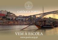 Porque é que a Católica Porto é a opção certa? - Universidade ...