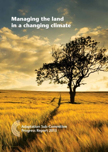 Managing the land in a changing climate | Adaptation Sub ...