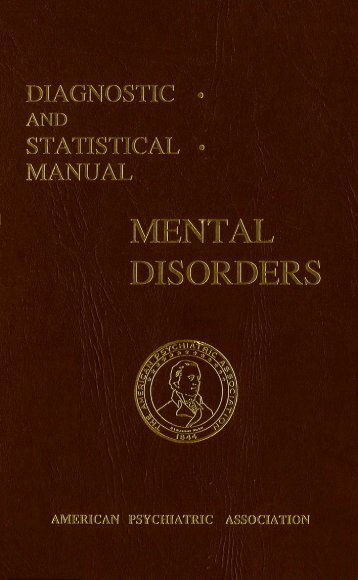 Diagnostic and Statistical Manual: Mental Disorders (DSM-I)