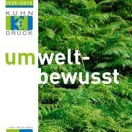 umwelt- bewusst - Kuhn-Druck AG